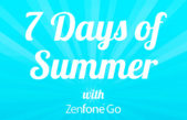 Enjoy 7 Days of Summer with the new ZenFone Go