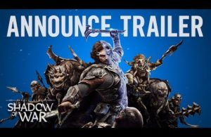 The Official Trailer for Middle-Earth: Shadow of War is Here!