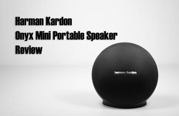 Harman Kardon Onyx Mini Portable Bluetooth Speaker Review