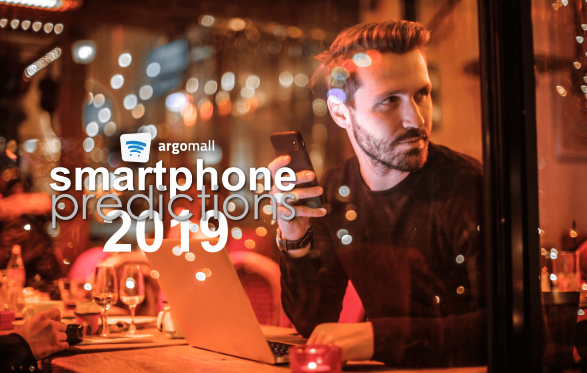 2019 Smartphone Trend Predictions from Argomall